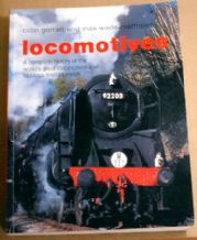 LOCOMOTIVES - A Complete History of...